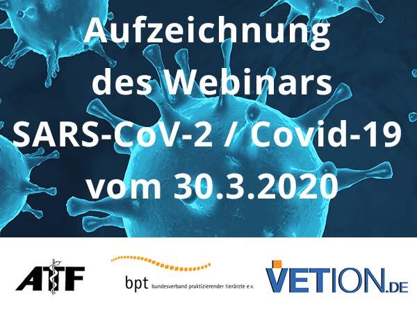 Aufzeichnung des Webinars SARS-CoV-2 / Covid-19